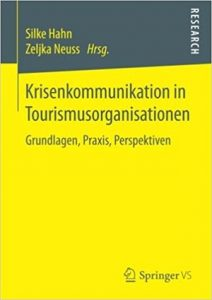 Krisenkommunikation in Tourismusorganisationen